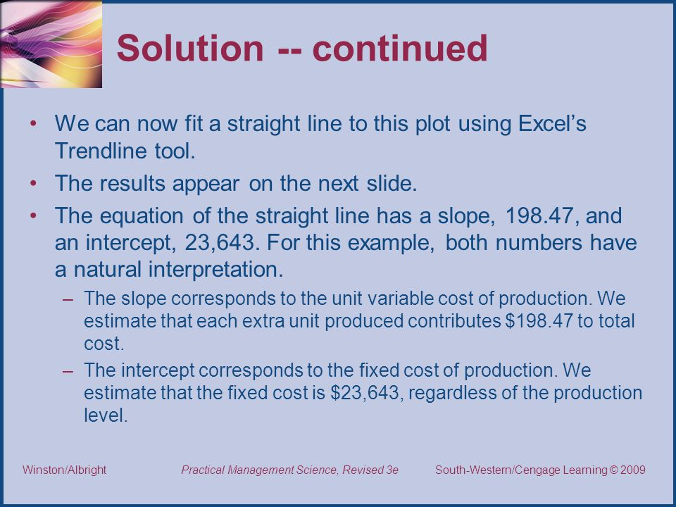 Solution -- continued We can now fit a straight line to this plot using Excel's Trendline tool. The results appear on the next slide.