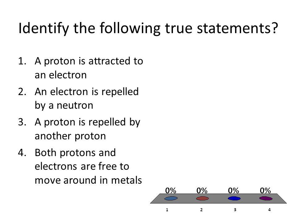 Identify the following true statements