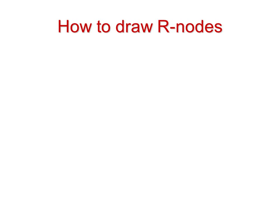 How to draw R-nodes
