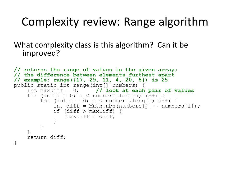 Complexity review: Range algorithm