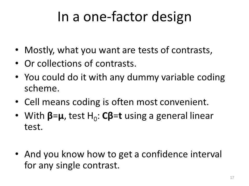 In a one-factor design Mostly, what you want are tests of contrasts,
