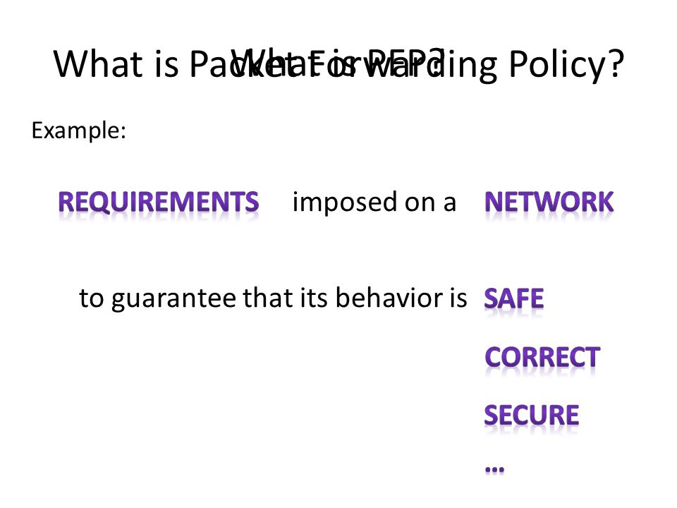 What is Packet Forwarding Policy