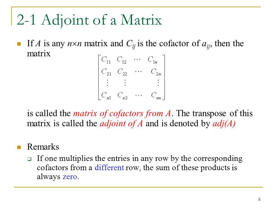 2-1 Adjoint of a Matrix