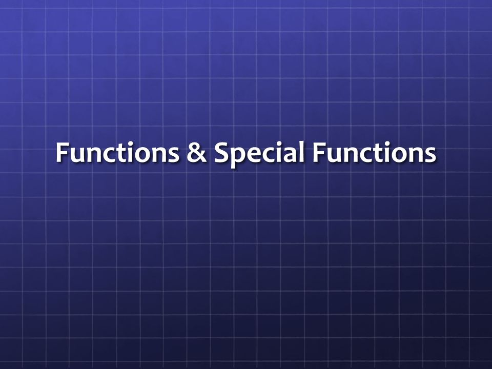 Functions & Special Functions