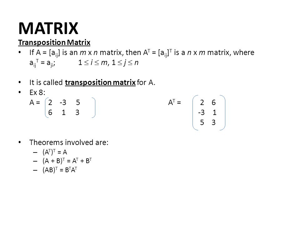MATRIX Transposition Matrix