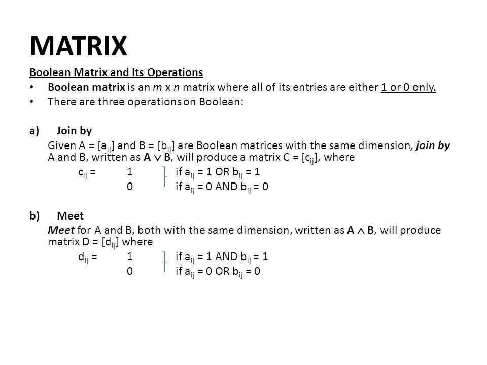 MATRIX Boolean Matrix and Its Operations