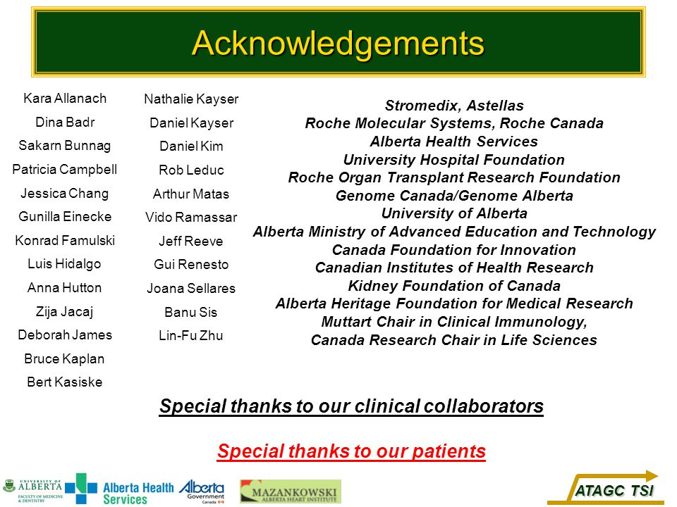 Acknowledgements Special thanks to our clinical collaborators