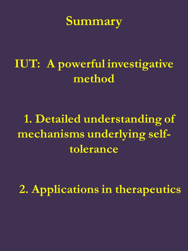 Summary IUT: A powerful investigative method