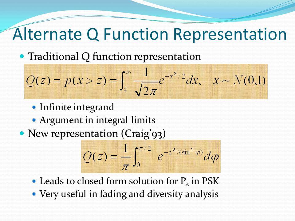 Alternate Q Function Representation