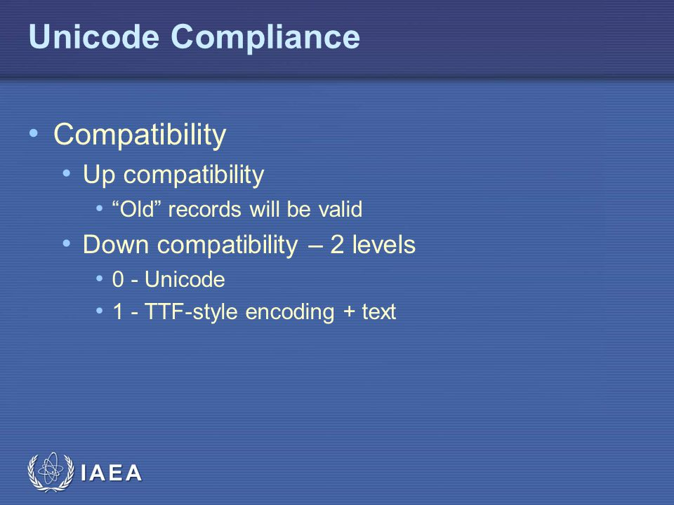 Unicode Compliance Compatibility Up compatibility