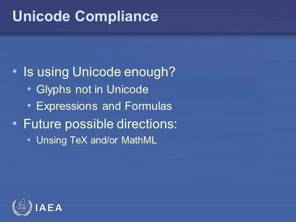 Unicode Compliance Is using Unicode enough