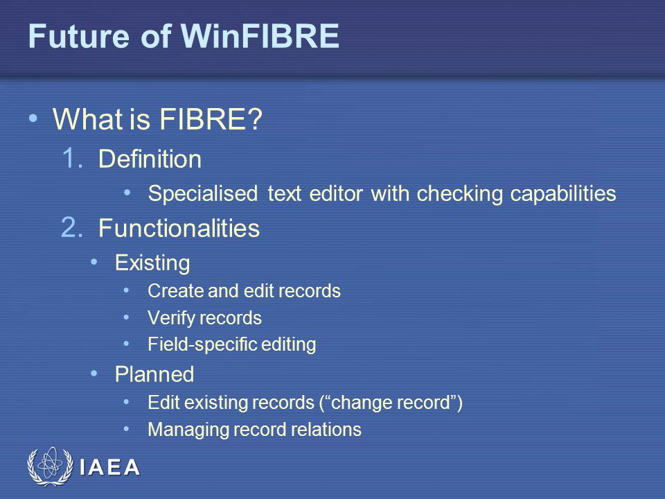 Future of WinFIBRE What is FIBRE Definition Functionalities
