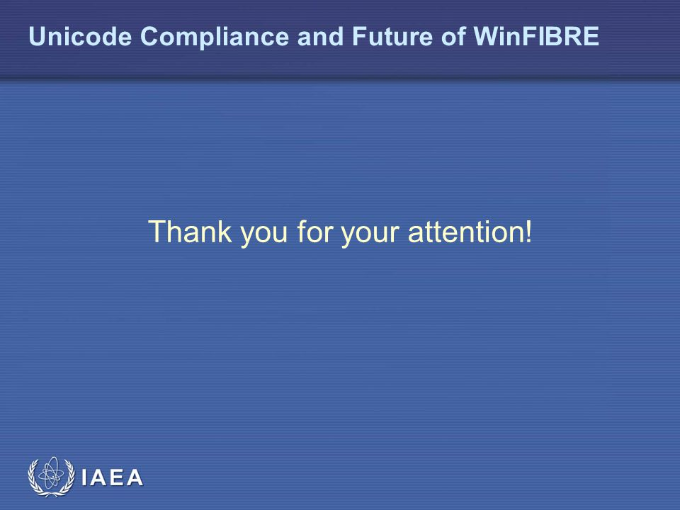 Unicode Compliance and Future of WinFIBRE