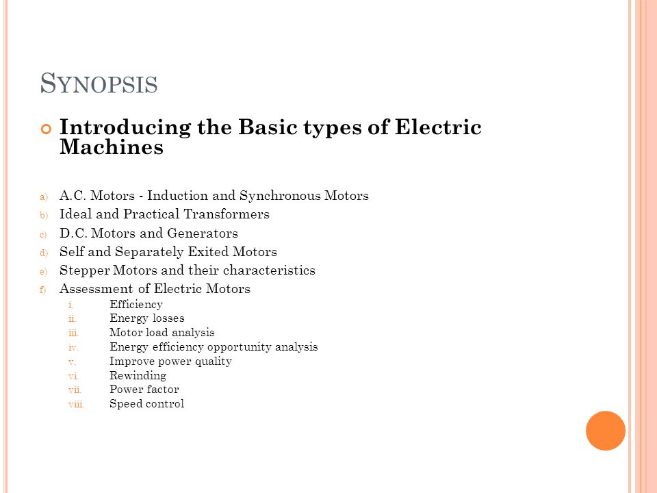 Synopsis Introducing the Basic types of Electric Machines