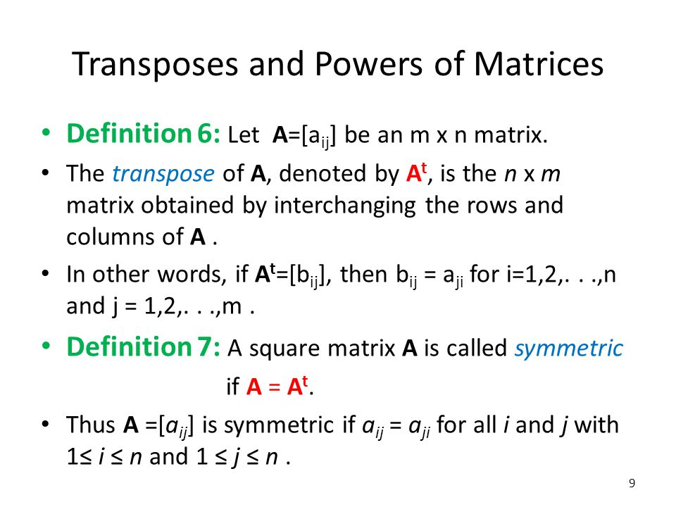 Transposes and Powers of Matrices