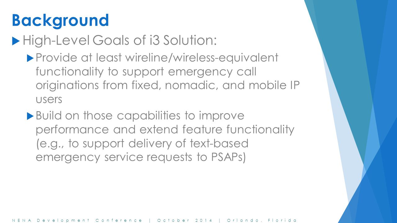 Background High-Level Goals of i3 Solution: