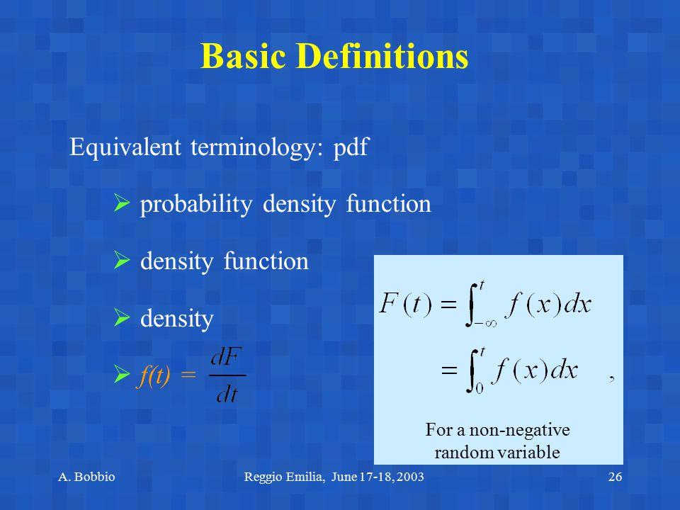 Basic Definitions Equivalent terminology: pdf