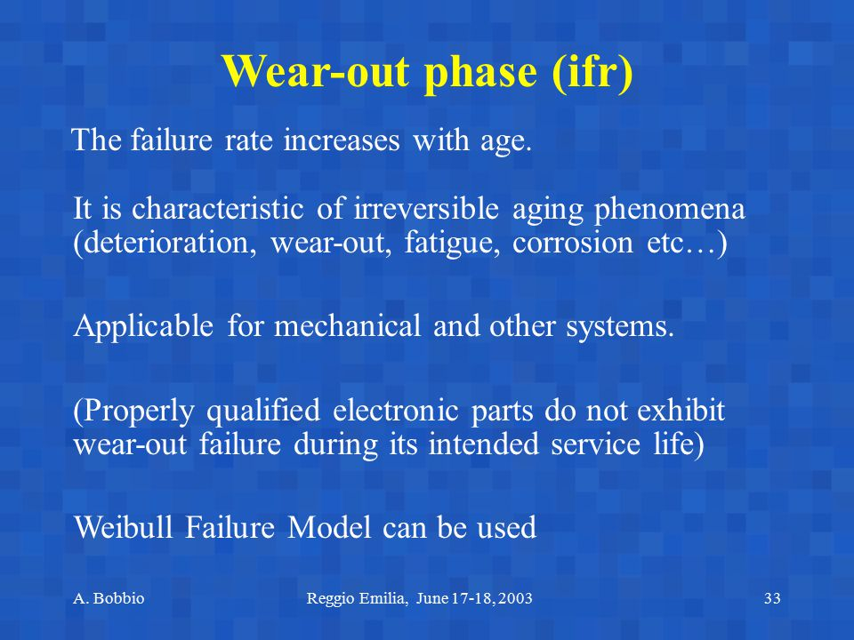 Wear-out phase (ifr) The failure rate increases with age.