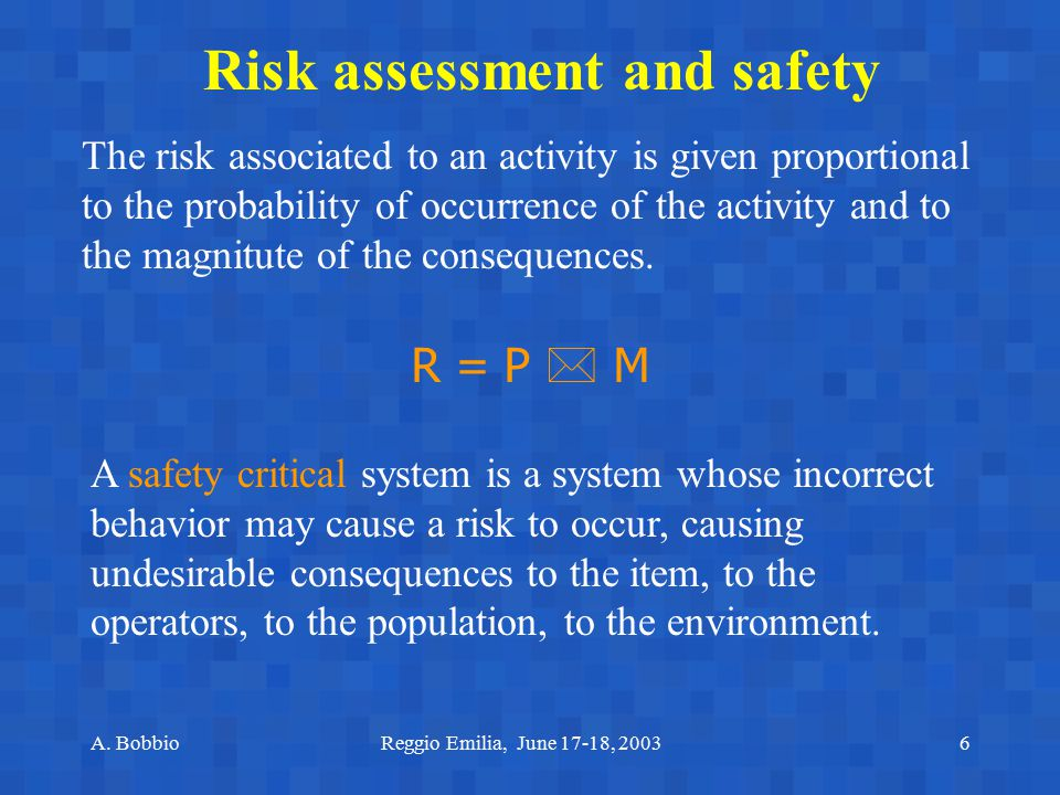 Risk assessment and safety
