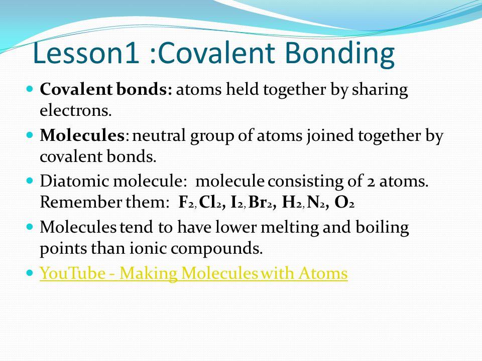 Lesson1 :Covalent Bonding
