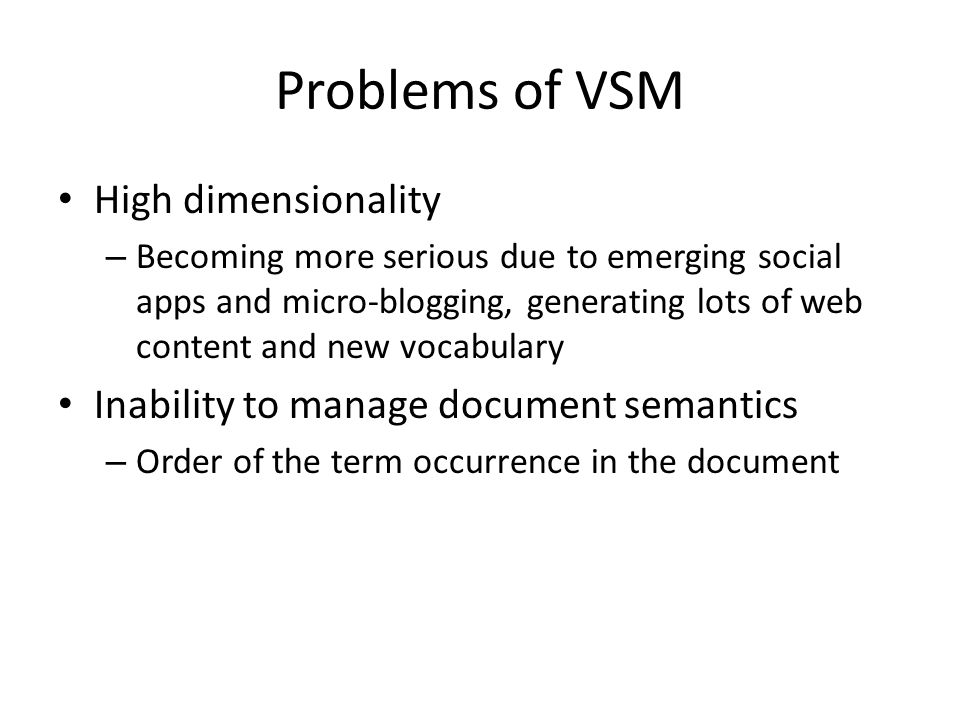 Problems of VSM High dimensionality