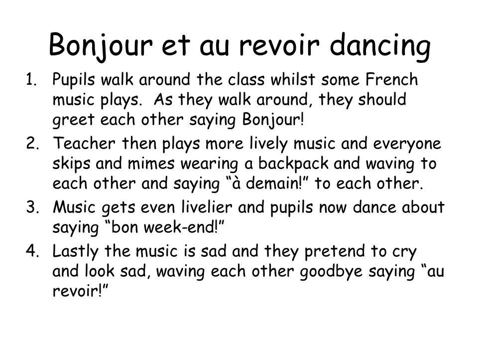 Bonjour et au revoir dancing