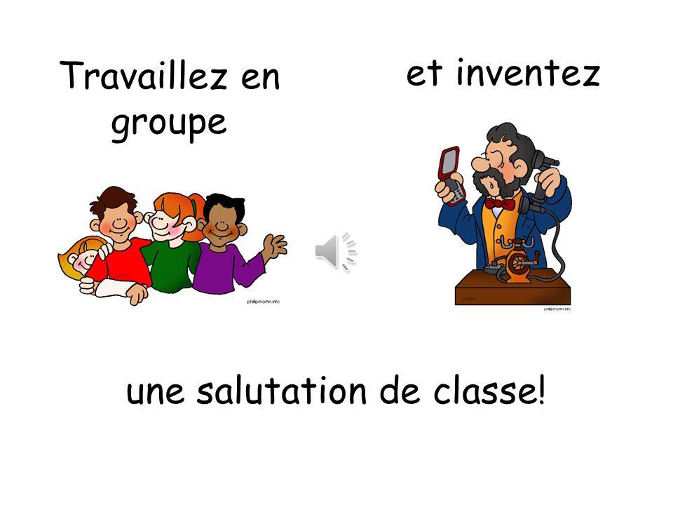 une salutation de classe!