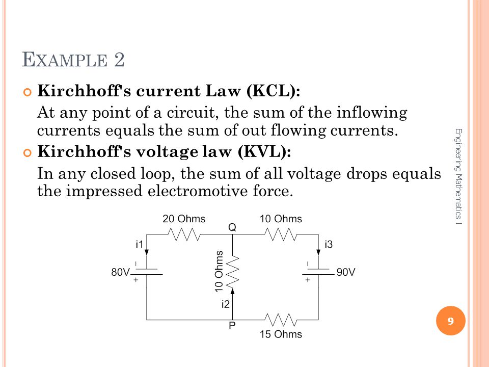 Example 2 Kirchhoff s current Law (KCL):