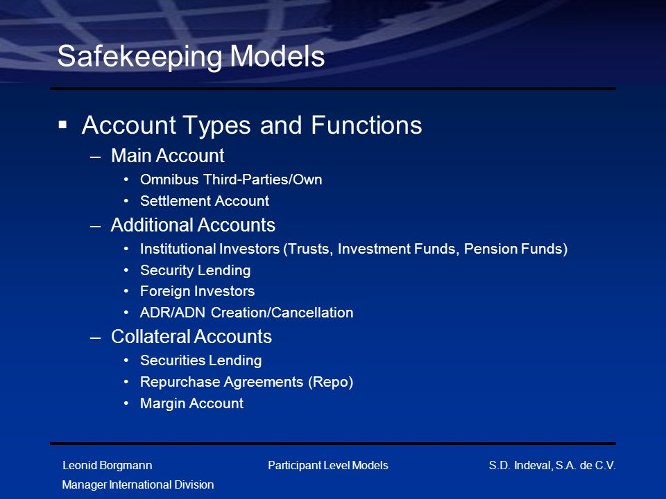 Safekeeping Models Account Types and Functions Main Account