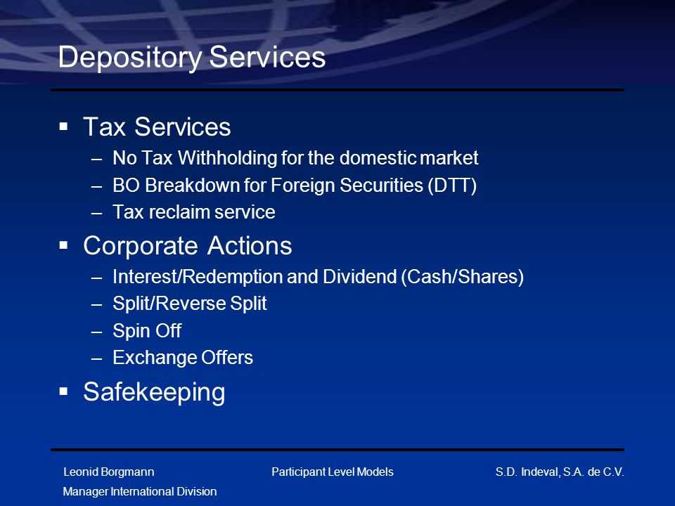 Depository Services Tax Services Corporate Actions Safekeeping