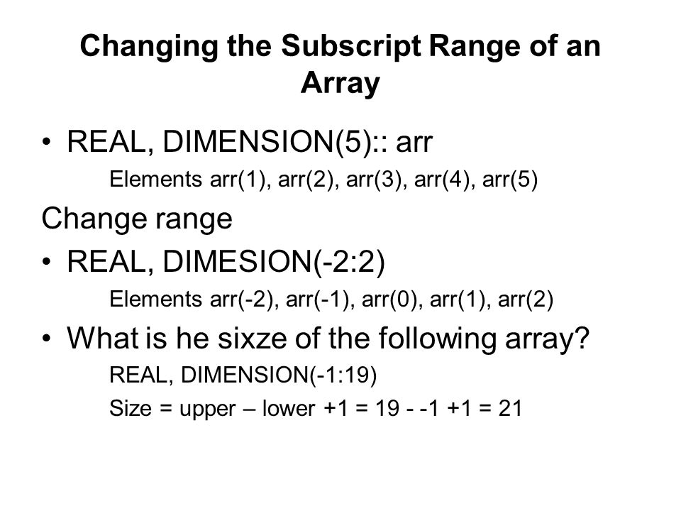 Changing the Subscript Range of an Array