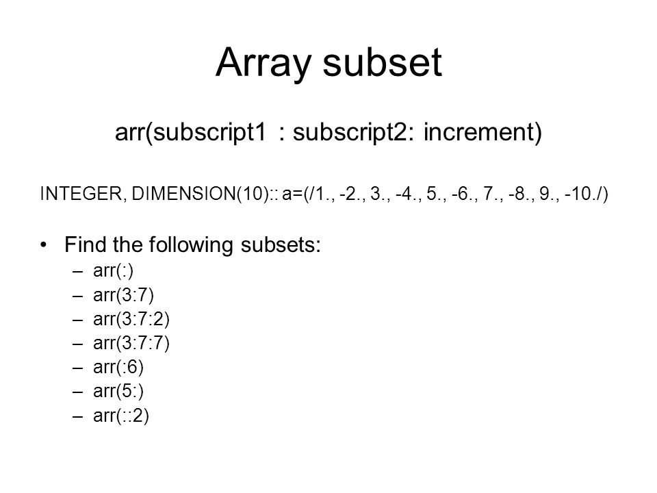arr(subscript1 : subscript2: increment)