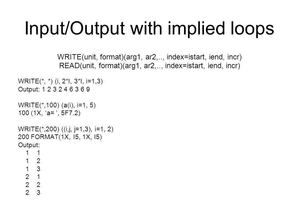Input/Output with implied loops