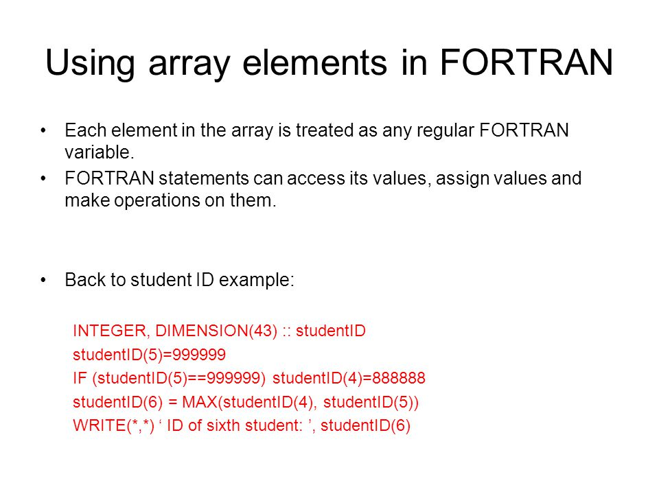 Using array elements in FORTRAN