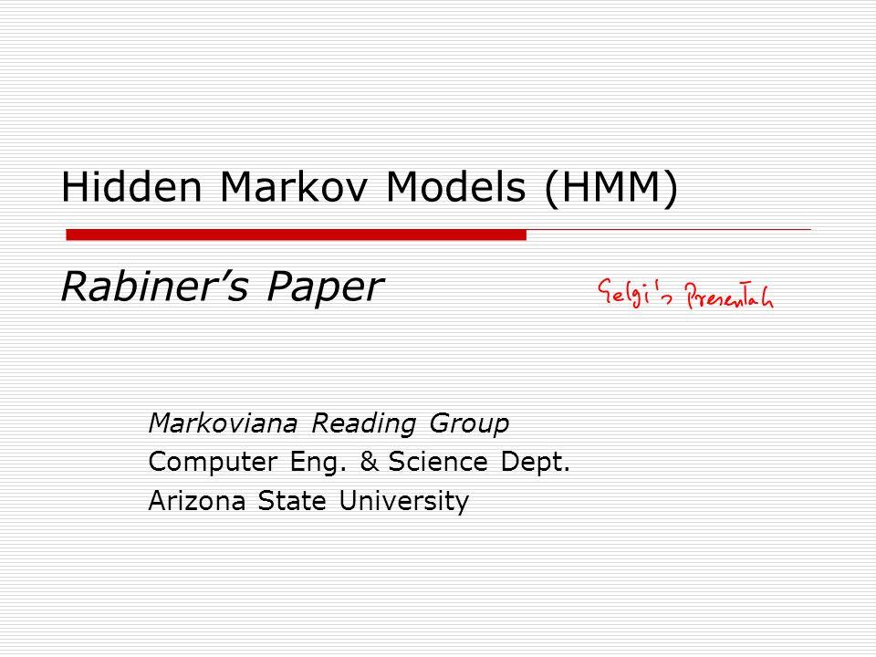 Hidden Markov Models (HMM) Rabiner's Paper
