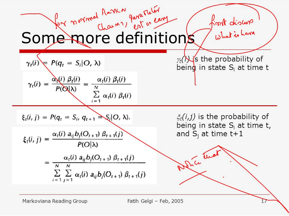 Some more definitions gt(i) is the probability of being in state Si at time t.