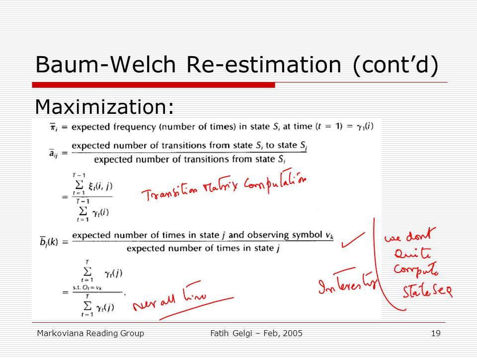 Baum-Welch Re-estimation (cont'd)