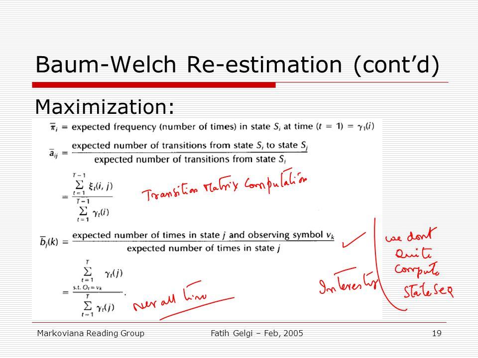 Baum-Welch Re-estimation (cont'd)