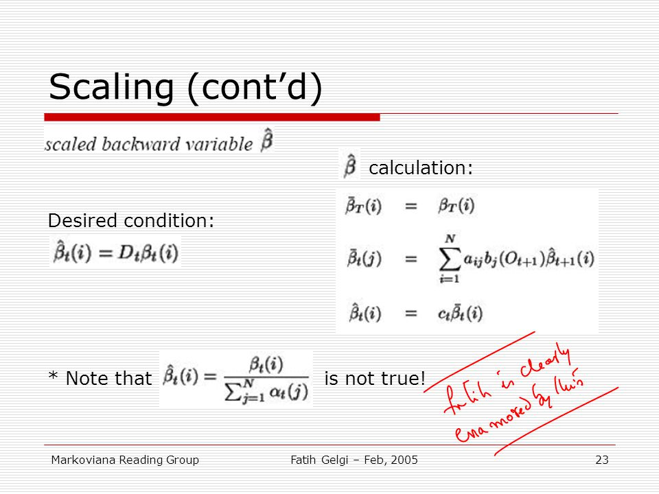 Scaling (cont'd) calculation: Desired condition: