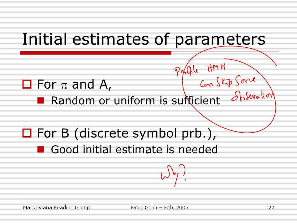 Initial estimates of parameters