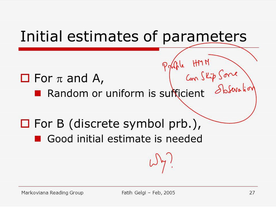 Initial estimates of parameters