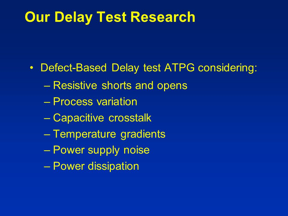 Our Delay Test Research