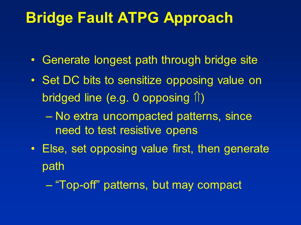 Bridge Fault ATPG Approach