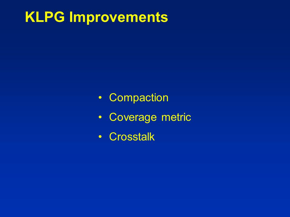 KLPG Improvements Compaction Coverage metric Crosstalk