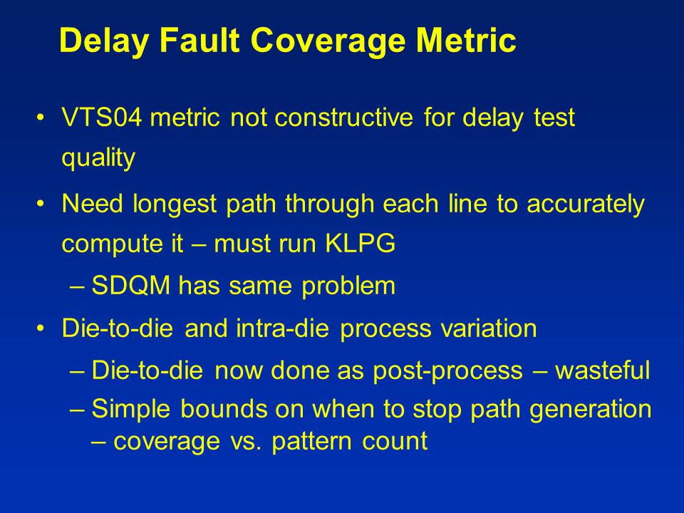 Delay Fault Coverage Metric