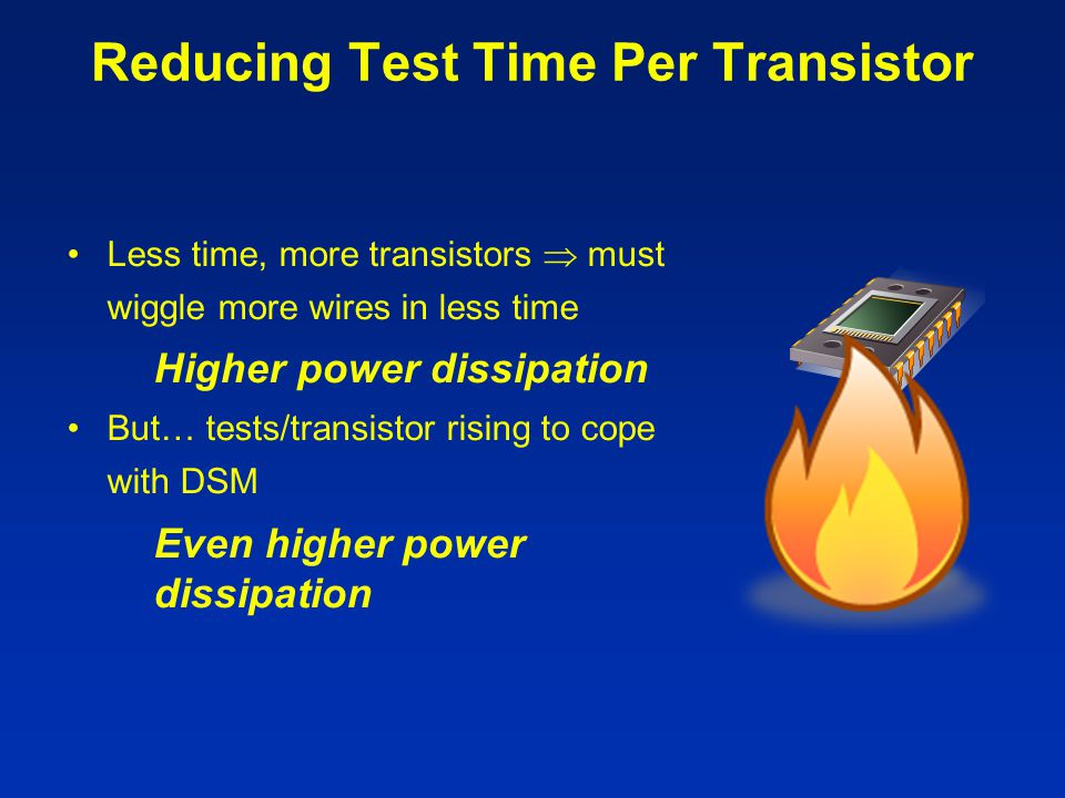Reducing Test Time Per Transistor