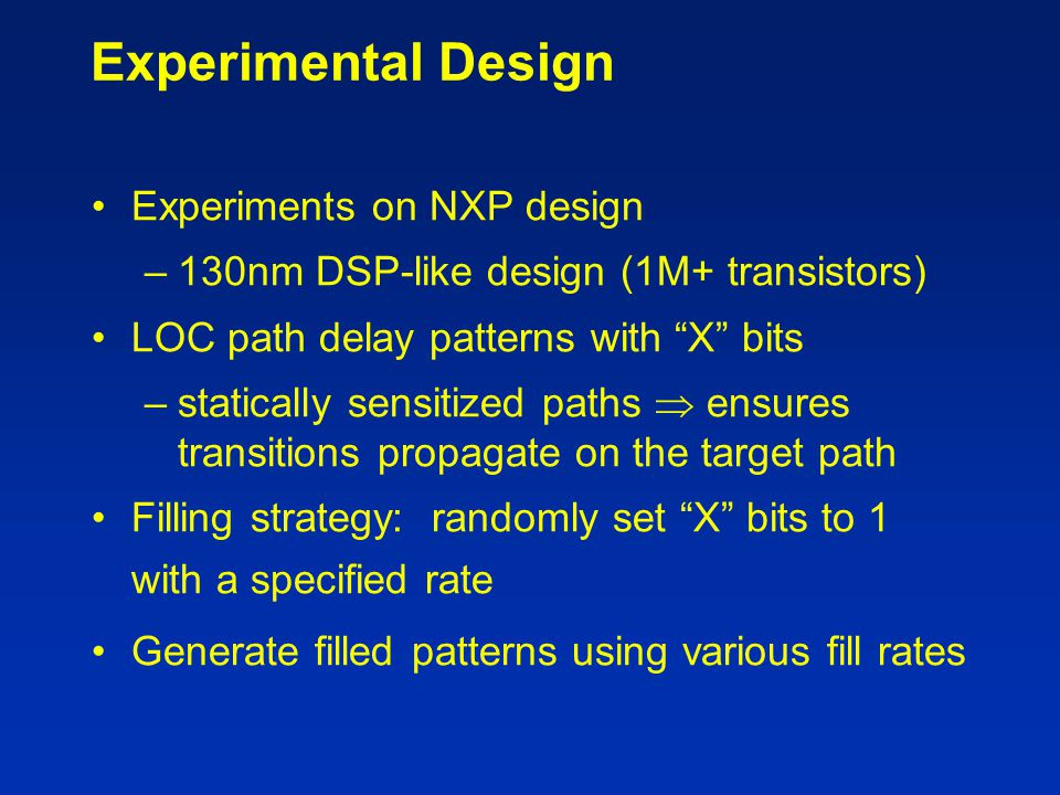 Experimental Design Experiments on NXP design