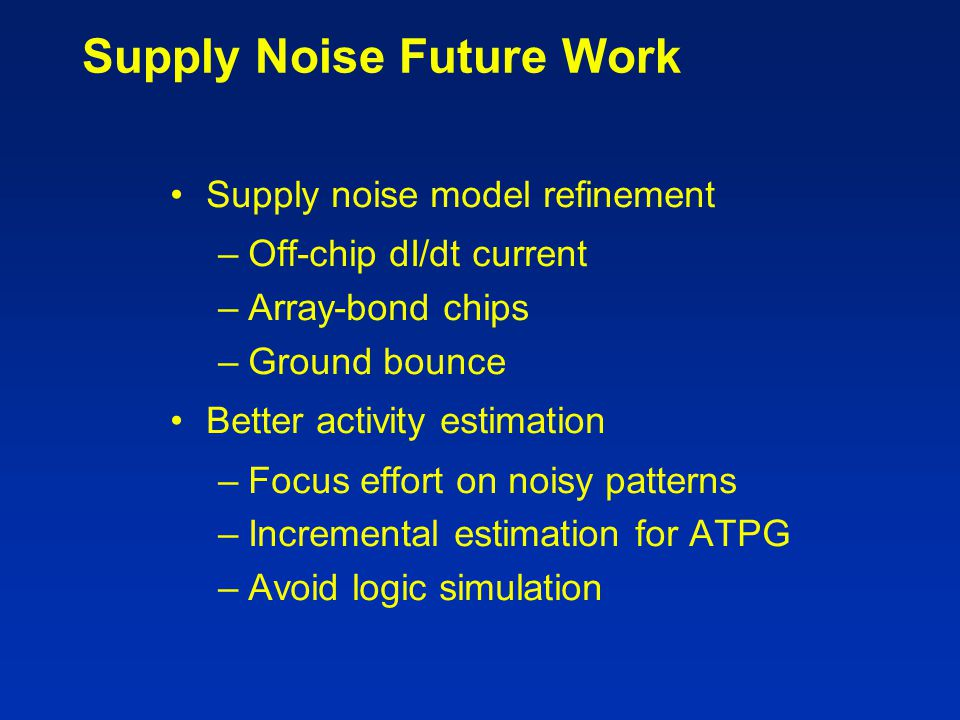 Supply Noise Future Work