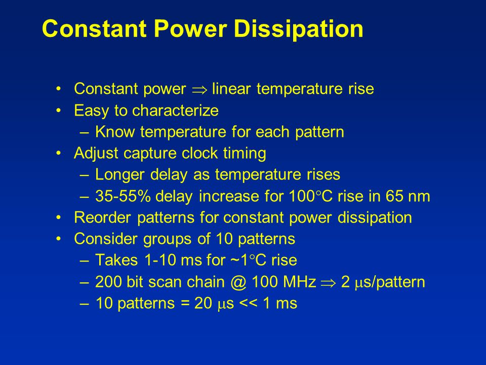 Constant Power Dissipation