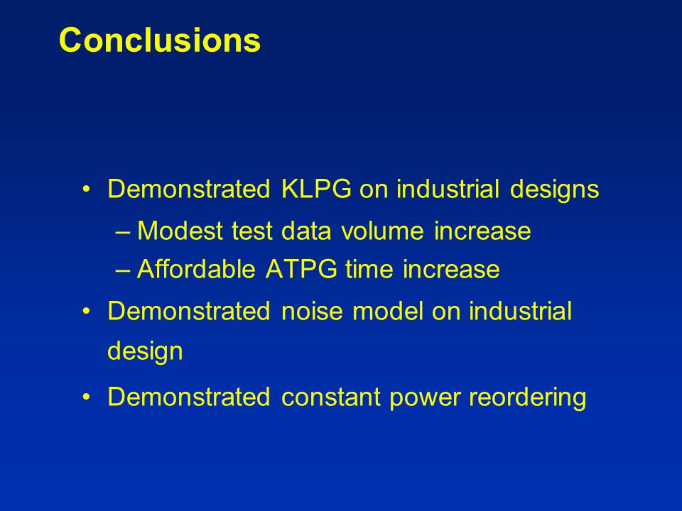 Conclusions Demonstrated KLPG on industrial designs